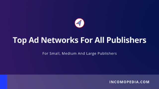 top ad networks for publishers