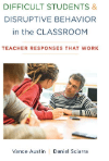 Book Difficult Students, Disruptive Behavior in the Classroom