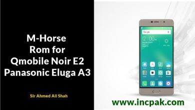 Photo of M-Horse Rom for Qmobile Noir E2 aka Panasonic Eluga A3