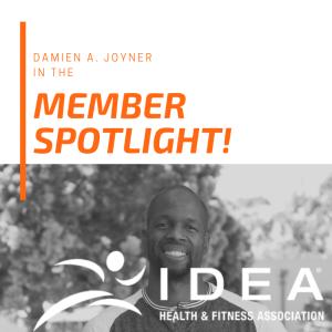 IDEA Fitness Spotlight with Damien A. Joyner