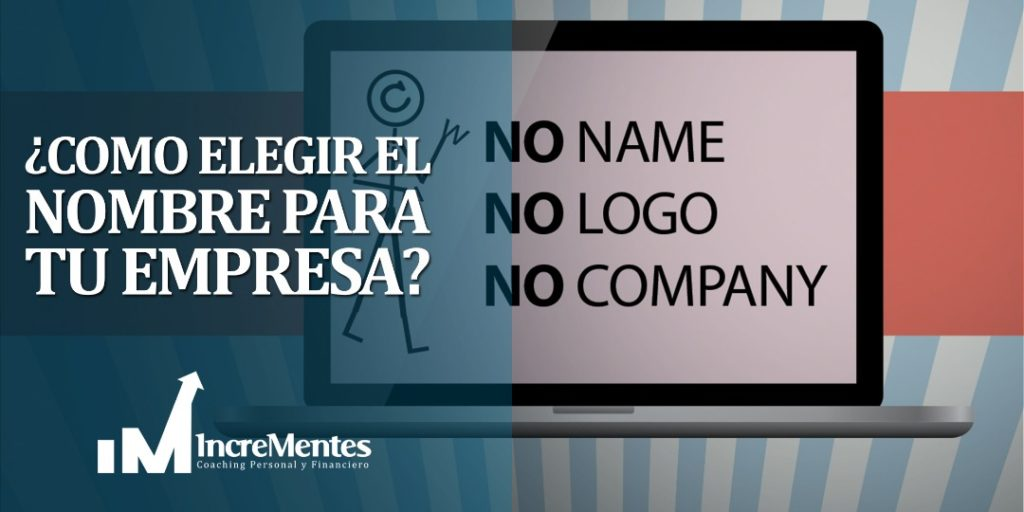 Como elegir el nombre para tu empresa