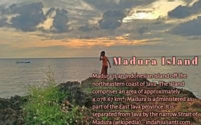 Perjalanan: Menduniakan Pulau Madura, Mungkinkah?