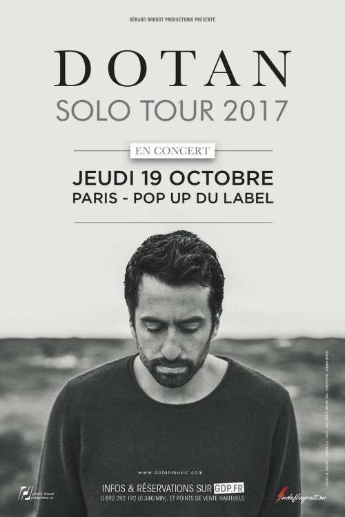 Dotan en concert au Pop-Up du Label à Paris le 19 octobre 2017 - Affiche avec Indeflagration et Gérard Drouot Production