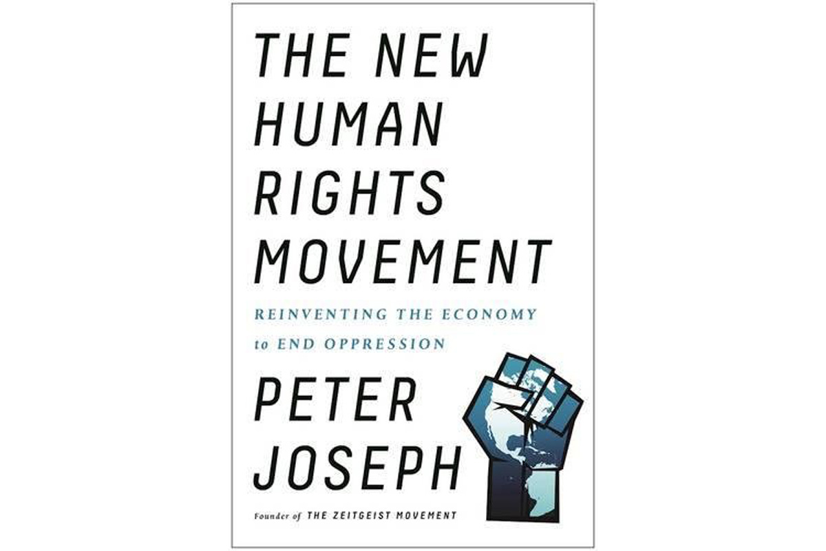 Peter Joseph's 'The New Human Rights Movement'