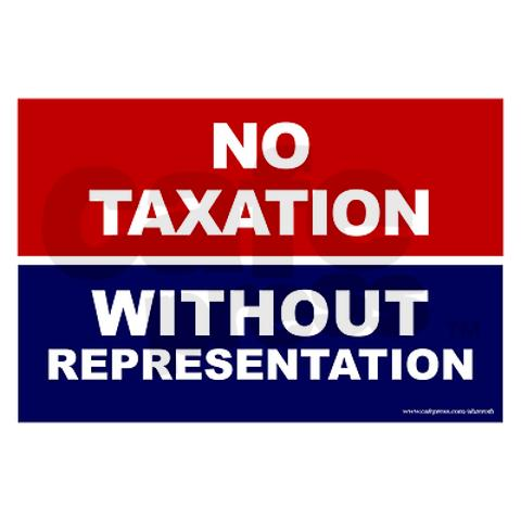 No taxtion without representation