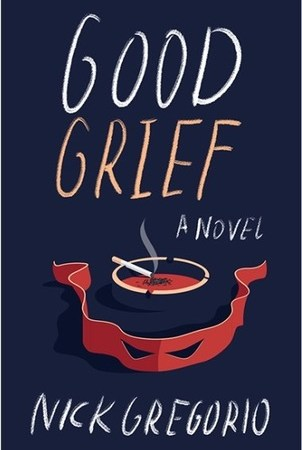 This is the cover photograph for Nick Gregorio's literary fiction novel Good Grief (Maudlin House)