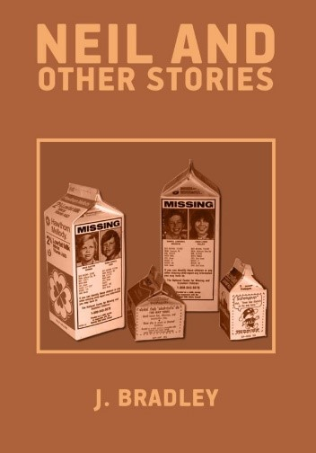 This is the cover photograph of author J. Bradley's flash fiction collection Neil and Other Stories (Whiskey Tit)
