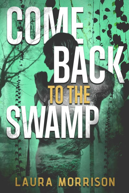 ComeBacktotheSwamp.Ebook