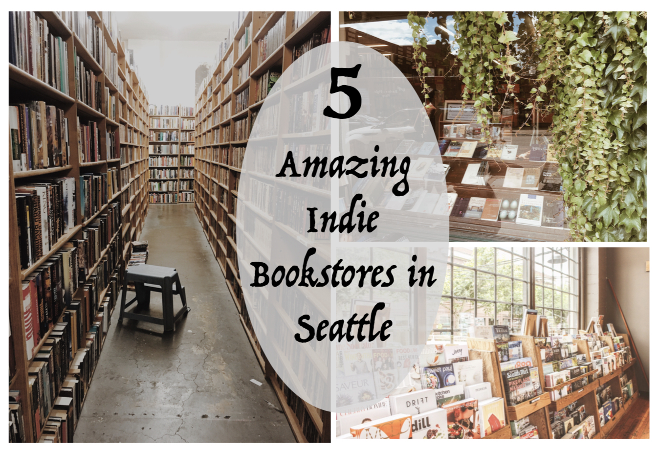5 Amazing Indie Bookstores in Seattle - Independent Book Review