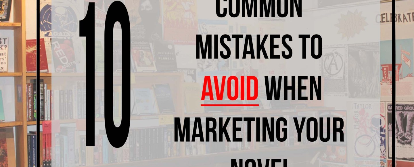 This is the featured photograph for the Independent Book Review article 10 Common Mistakes to Avoid When Marketing Your Novel.""