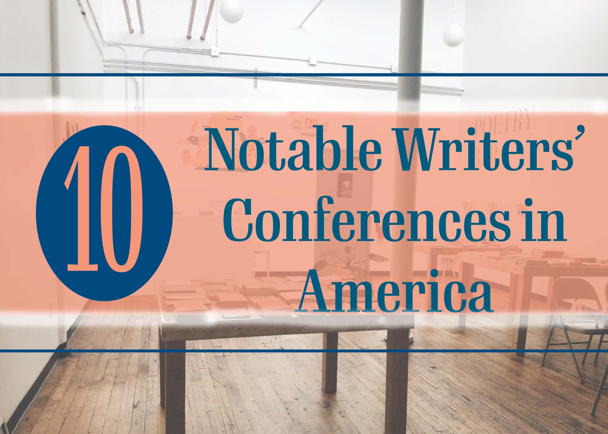 10 Notable Writers' Conferences in America - Independent Book Review