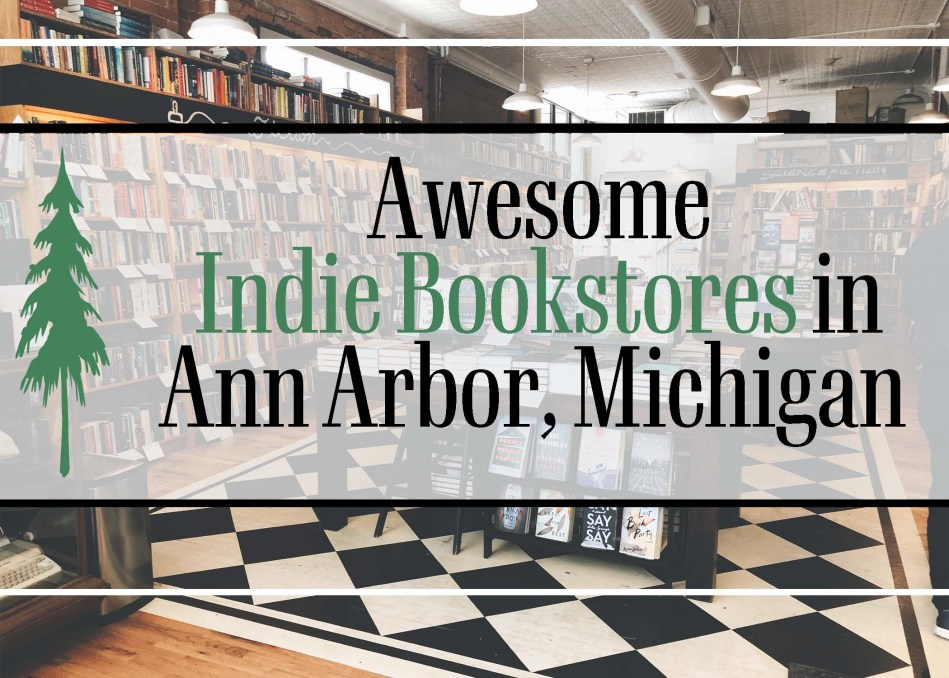 This is the featured image for Awesome Indie Bookstores in Ann Arbor, Michigan by Independent Book Review