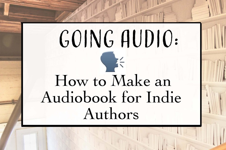 This is an Independent Book Review original photo for Going Audio: How to Make an Audiobook for Indie Authors.