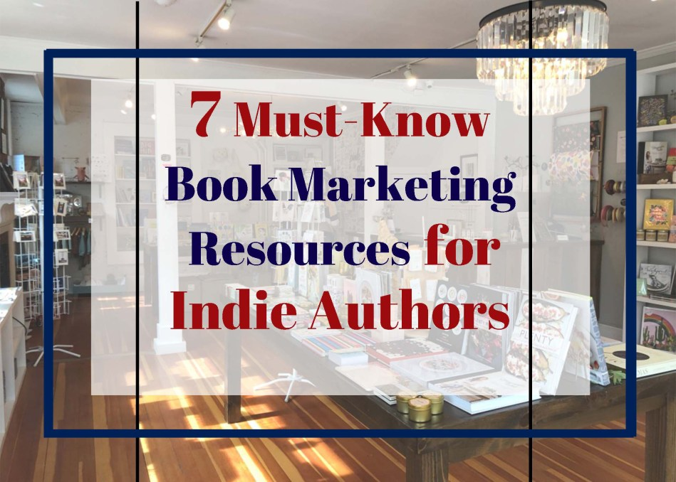 This is the featured photo for 7 Must-KNow Book Marketing Resources for Indie Authors by Jenn Gott, as published on Independent Book Review