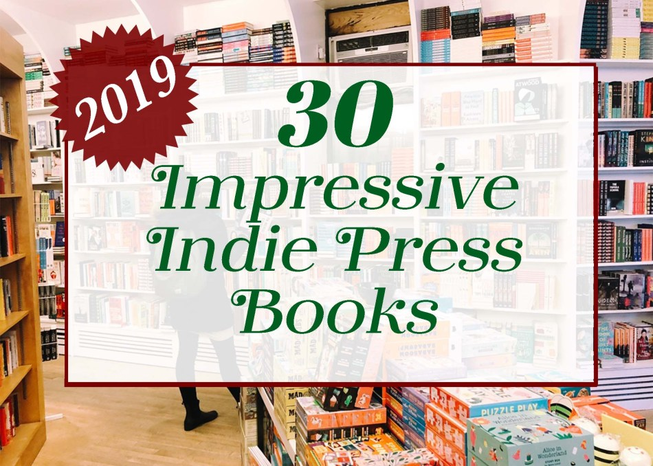 "This is an Independent Book Review original photograph for ""30 Impressive Indie Press Books from 2019"""
