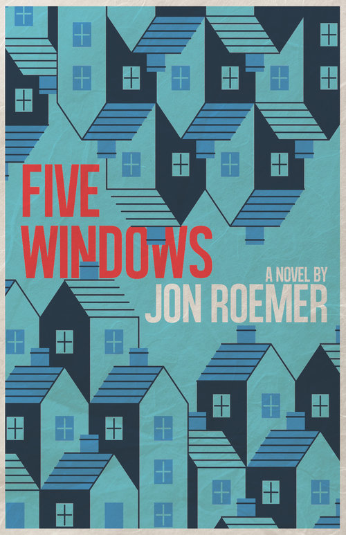 This is the book cover of Five Windows by Jon Roemer, used for a review on Independent Book Review.