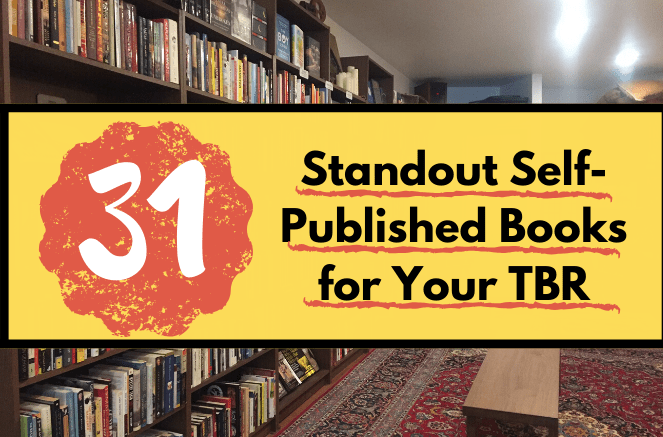 This is the featured photo for Independent Book Review listicle 31 standout self-published books for your tbr