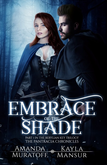 This is the book cover of Embrace of the Shade by Amanda Muratoff and Kayla Mansur