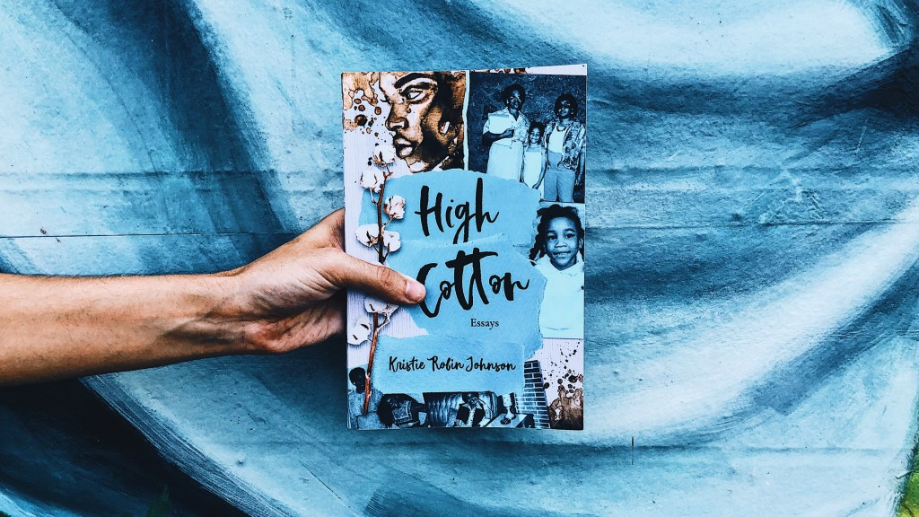 This is the paperback copy of High Cotton by Kristie Robin Johnson