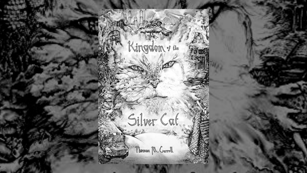 This is the featured image for our book review of Kingdom of the silver cat by Thomas Carroll