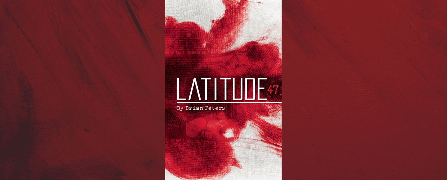 Featured photo for Latitude 47 by Brian Peters, for independent book review