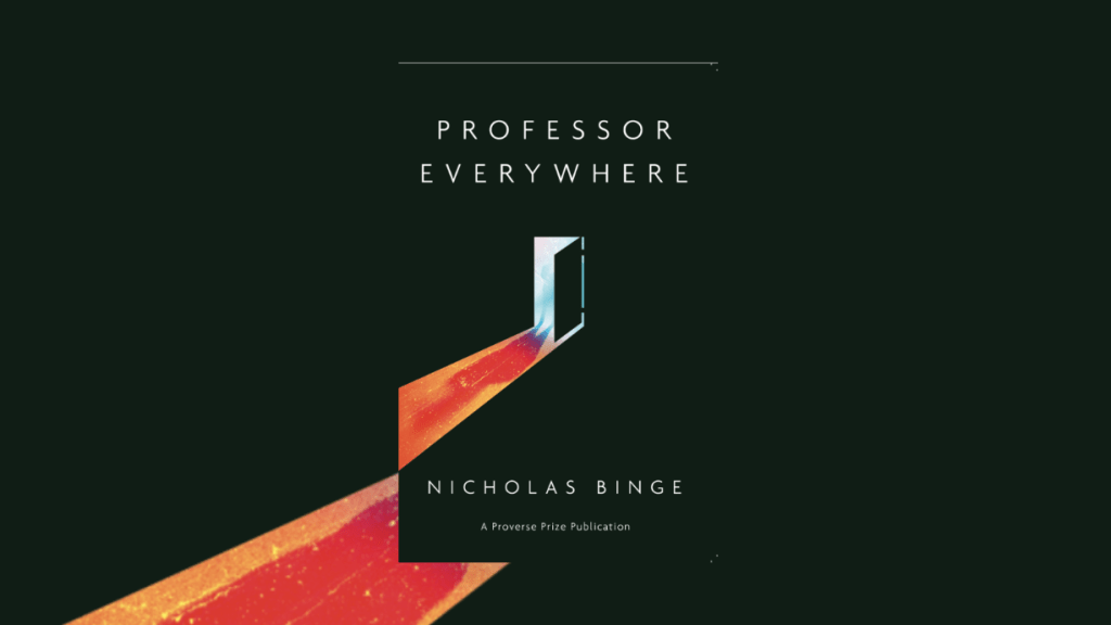 This is the featured photo for Professor Everywhere by Nicholas Binge, as reviewed by Independent Book Review