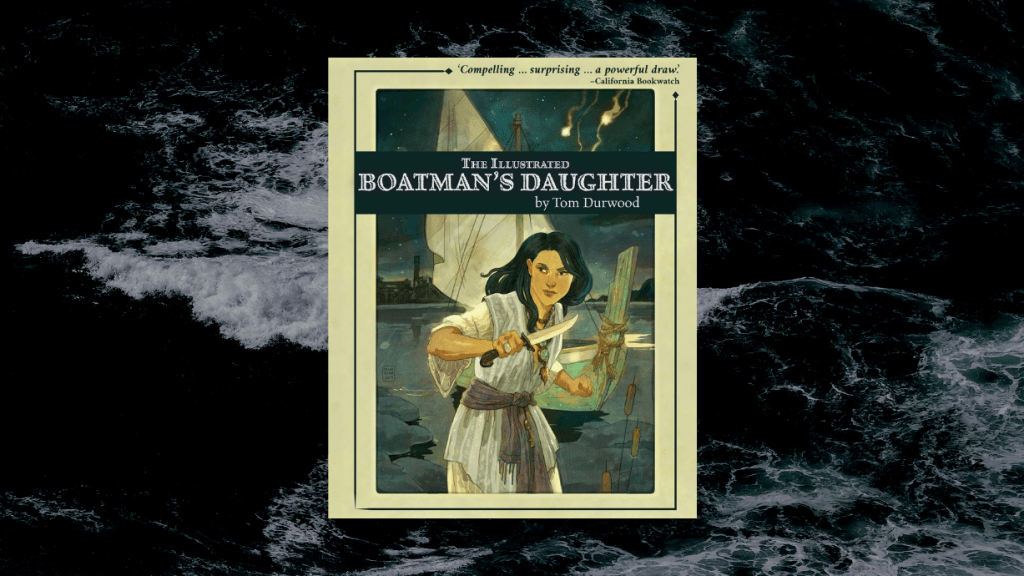 This is the featured image for our book review of The Illustrated Boatman's Daughter by Thomas Durwood