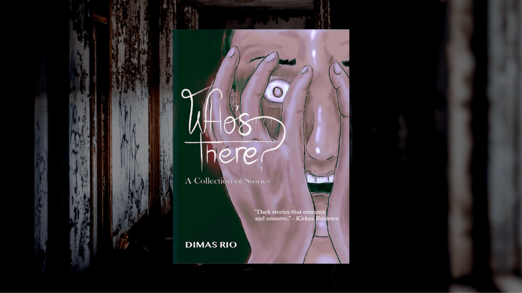 This is the featured photo for Who's There by Dimas Rio, for independent book review