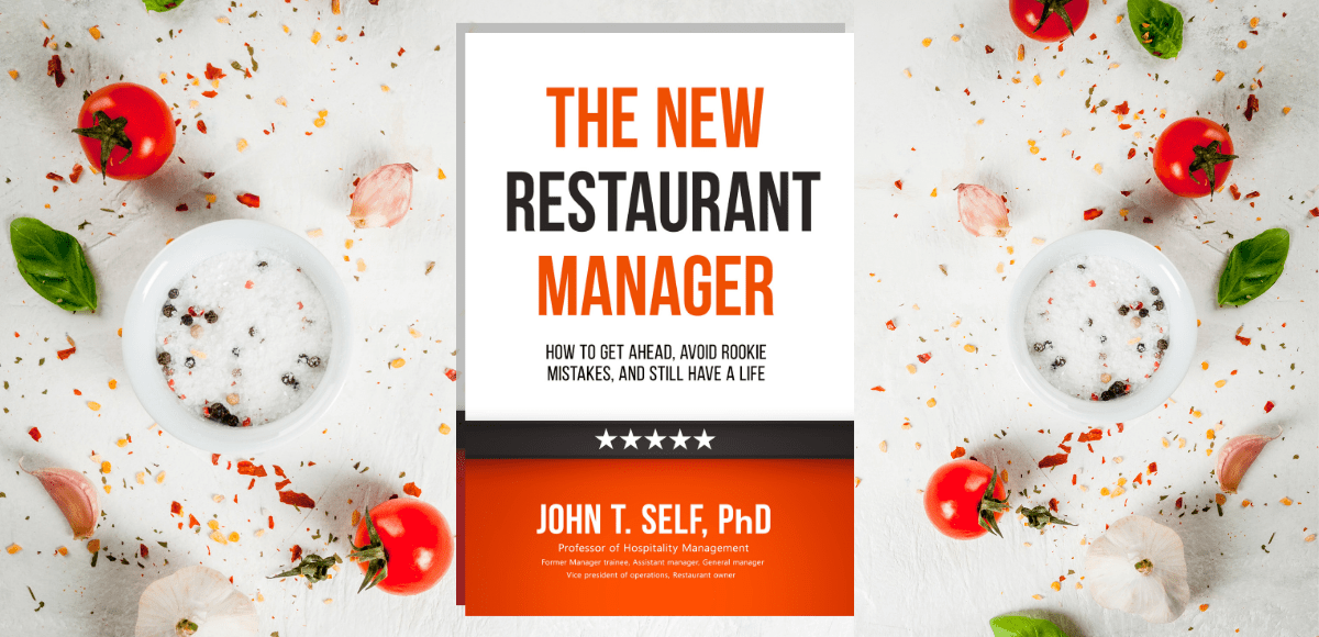 Featured photo for The New Restaurant Manager by John T Self is a nonfiction book about getting ahead in the restaurant industry