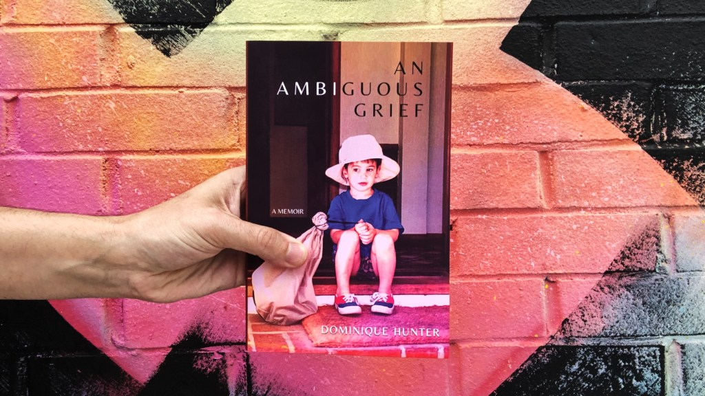 Paperback photo of An Ambiguous Grief by Dominique Hunter for book review