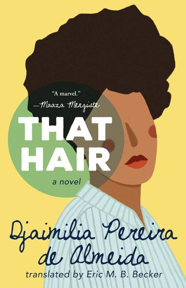 That Hair from Tin House Books in indie press book lists from start of pandemic