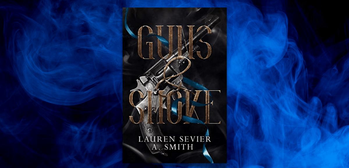 Guns & Smoke Sevier and Smith