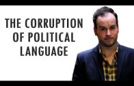 Brendan O'Neill: The Corruption of Political Language