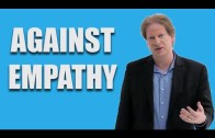 Paul Bloom: Against Empathy