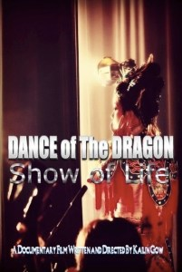 Dance of The Dragon: Show of Life
