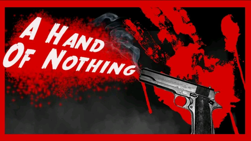 A Hand of Nothing
