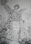 An Angel Whispers