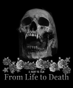 From Life to Death