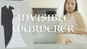 Invisible Murderer