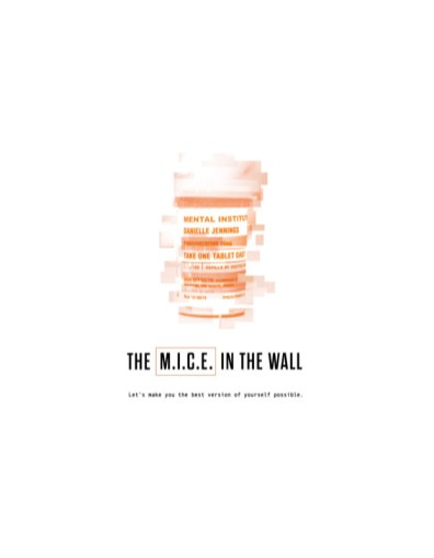 The M.I.C.E. in the Wall