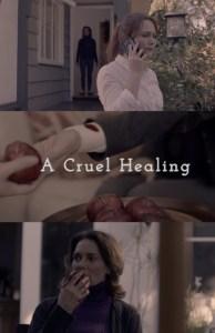 A Cruel Healing