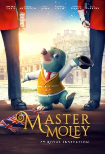Master Moley By Royal Invitation