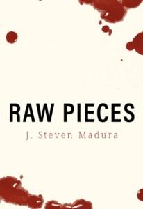 Raw Pieces