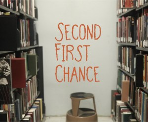 Second First Chance