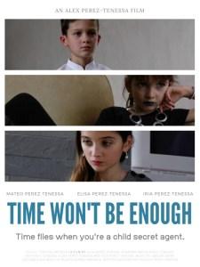 Time Won't Be Enough