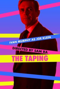 The Taping
