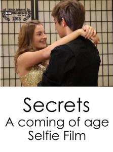 Secrets, A Coming of Age, Selfie Film