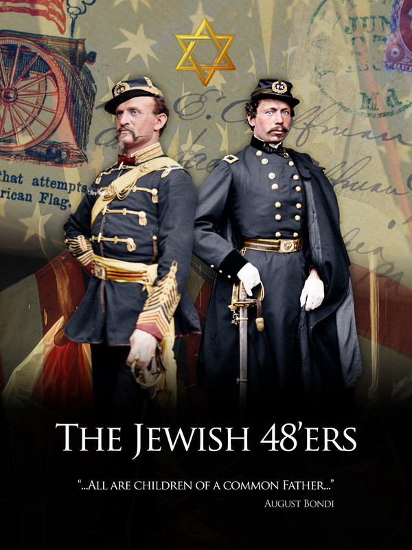 The Jewish 48'ers: In the American Civil War