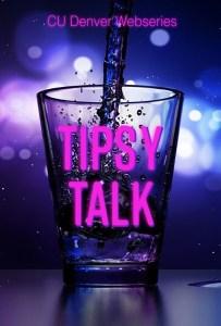 Tipsy Talk