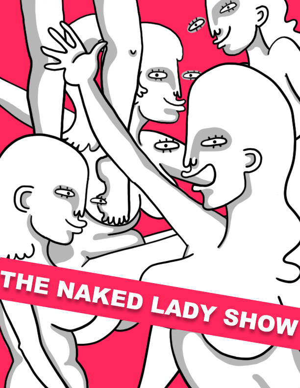 The Naked Lady Show